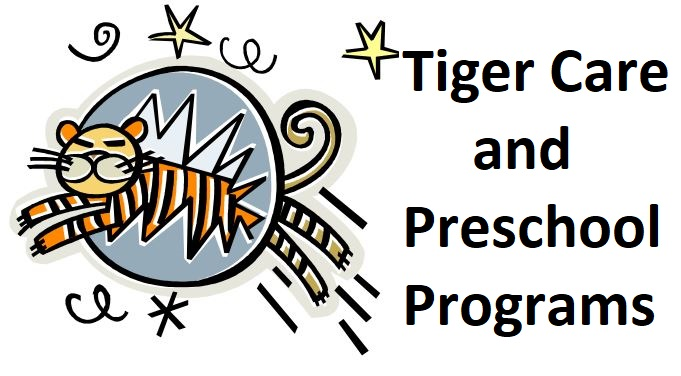 Tiger Care and Preschool Programs